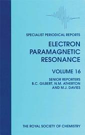 Electron Paramagnetic Resonance: Volume 16