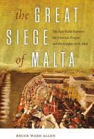 The Great Siege of Malta PDF