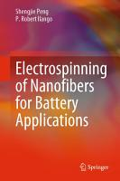 Electrospinning of Nanofibers for Battery Applications PDF