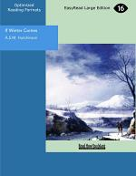If Winter Comes (EasyRead Large Edition)