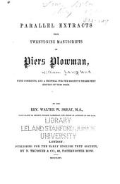 Parallel Extracts from Twenty-nine Manuscripts of Piers Plowman: With Comments, and a Proposal for the Society's Three-text Edition of this Poem, Issue 17; Issue 28