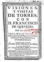 Visiones y visitas de Torres con D. Francisco de Quevedo por la Corte