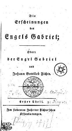 Die Erscheinungen des Engels Gabriel  Oder  Der Engel Gabriel und Johann Gottlieb Fichte PDF