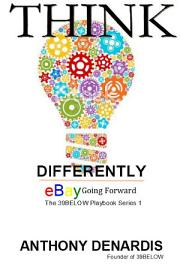 Thinking Differently  EBay Going Forward