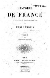 Histoire de France, depuis les temps les plus reculés jusqu'en 1789: Volume9