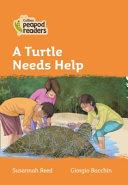 Level 4 - A Turtle Needs Help