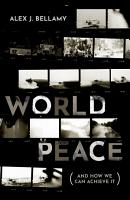 World Peace and How We Can Achieve It PDF