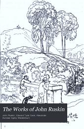 The Works of John Ruskin: Volume 15