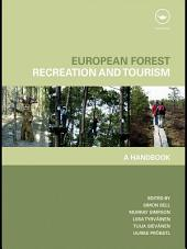 European Forest Recreation and Tourism: A Handbook