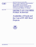 District of Columbia Public Schools availability of funds and the cost of FY 1997 roof projects