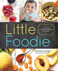 Little Foodie  Recipes for Babies and Toddlers with Taste Book