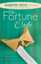 The Fortune Cafe: A Tangerine Street Romance