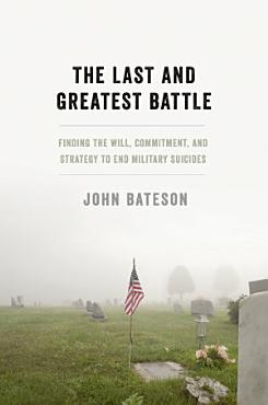 The Last and Greatest Battle PDF