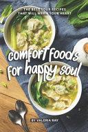 Comfort Foods For Happy Soul