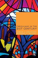 Christians in the Twenty First Century PDF