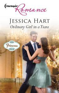 Ordinary Girl in a Tiara