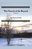 The Church of the Beyond  vol 5  The Spiritual Man PDF
