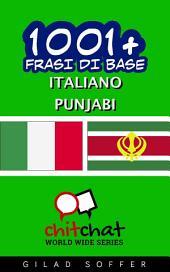 1001+ Frasi di Base Italiano - Punjabi