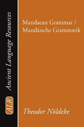 Mandaean Grammar / Mandaische Grammatik