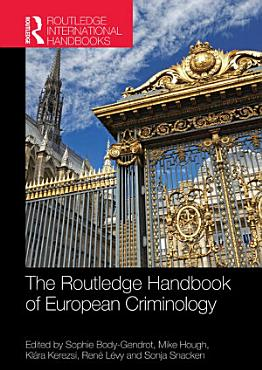 The Routledge Handbook of European Criminology PDF