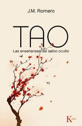 Tao: Las enseñanzas del sabio oculto