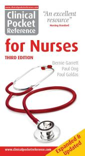 Clinical Pocket Reference for NURSES: Third Edition
