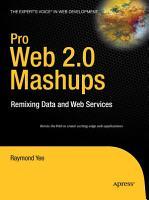 Pro Web 2 0 Mashups PDF