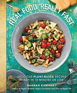 Real Food  Really Fast Book