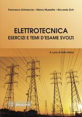 Elettrotecnica Esercizi e Temi d'Esame Svolti