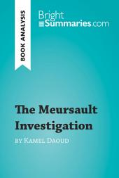 The Meursault Investigation by Kamel Daoud (Book Analysis): Detailed Summary, Analysis and Reading Guide