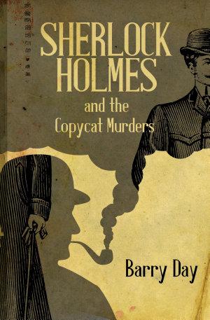 Sherlock Holmes and the Copycat Murders
