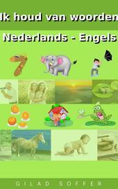 Ik houd van woorden Nederlands - Engels