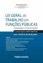 Lei Geral do Trabalho em Funções Públicas: Anotada e Comentada
