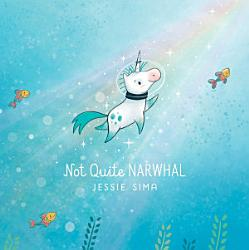 Not Quite Narwhal Book PDF