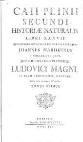 Caii Plinii Secundi Historiae naturalis libri XXXVII.: Recognovit et varietatem lectionis adjecit Julius Sillig, Volume 1