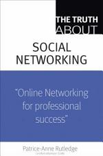 The Truth about Profiting from Social Networking