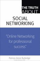 The Truth about Profiting from Social Networking PDF