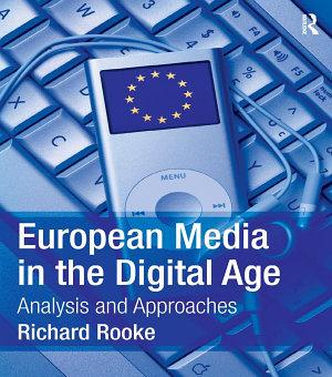 European Media in the Digital Age