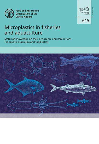 Download Microplastics in fisheries and aquaculture  Book