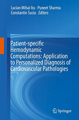 Patient-specific Hemodynamic Computations: Application to Personalized Diagnosis of Cardiovascular Pathologies