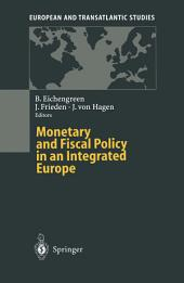 Monetary and Fiscal Policy in an Integrated Europe