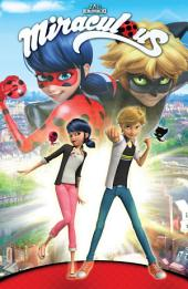 Miraculous: Tales of Lady Bug and Cat Noir #TPB: Issues 1-3