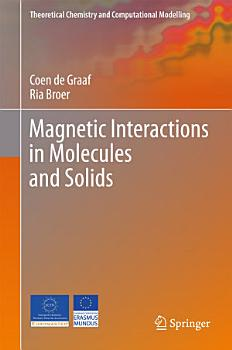 Magnetic Interactions in Molecules and Solids PDF