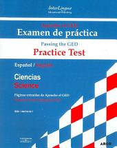 Apruebe el GED / Passing the Ged: Examen De Practica-ciencias / Practice Test-science