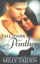 Tall  Dark and Panther
