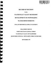 White Mountain National Forest (N.F.), Snowmaking Water Impoundments at Waterville Valley Ski Resort: Environmental Impact Statement