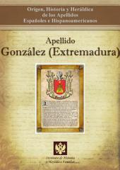 Apellido González (Extremadura): Origen, Historia y heráldica de los Apellidos Españoles e Hispanoamericanos