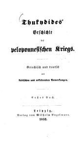 Thukydides' Geschichte des peloponnesischen Krieges: Griechisch und deutsch mit kritischen und erläuternden Anmerkungen, Band 1