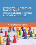 Predictive HR Analytics  Text Mining and Organizational Network Analysis with Excel PDF