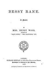 Mrs. Wood's Novels: Bessy Rane. 1879
